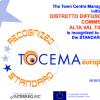 Marchio di Qualità di primo livello Tocema Europe al  Distretto del Commercio Alta Val Tidone